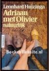 Adriaan met Olivier natuurlijk - Leonhard Huizinga