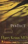 Perfect - Harry Kraus