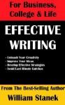 Effective Writing for Business, College & Life (Compact Edition) - William R. Stanek