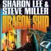 Dragon Ship (Theo Waitley, #4) (Liaden Universe, #17) - Sharon Lee, Steve Miller, Eileen Stevens