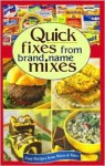 Quick Fixes from Favorite Brand Name Mixes - Publications International Ltd.