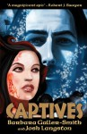 Captives: The Druids Saga Book Two - Barbara Galler-Smith, Josh Langston