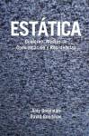 Estatica (Static): Gobierno, Medios de Comunicacion y Resistencias - Amy Goodman, David Goodman