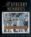 Mayberry Memories: The Andy Griffith Show Photo Album - Jim Clark