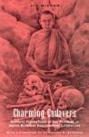 Charming Cadavers: Horrific Figurations of the Feminine in Indian Buddhist Hagiographic Literature - Liz Wilson