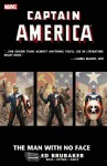 Captain America: The Man With No Face - Ed Brubaker, Butch Guice, Steve Epting, Luke Ross