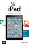 My iPad (covers iOS 7 on iPad Air, iPad 3rd/4th generation, iPad2, and iPad mini) (6th Edition) (My...) - Gary Rosenzweig