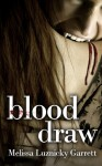 Blood Draw - Melissa Luznicky Garrett