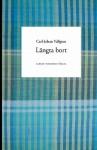 Längta bort - Carl-Johan Vallgren