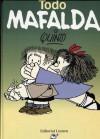Todo Mafalda - Quino, Gabriel García Márquez