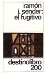 El Fugitivo - Ramón José Sender