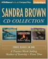 Sandra Brown CD Collection: A Treasure Worth Seeking, Shadows of Yesterday, Prime Time - Sandra Brown, Joyce Bean