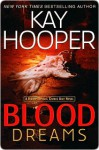 Blood Dreams: A Bishop/Special Crimes Unit Novel - Kay Hooper