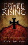 End Times Empire Rising - Robert Anderton