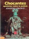 Chocantes Opiniones Sobre La Justicia - Miguel de Cervantes Saavedra