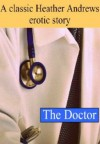 The Doctor - Heather Andrews, Brian Andrews