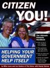 Citizen You!: Helping Your Government Help Itself - Joe Garden, Joe Garden, Mike Loew