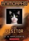 The Visitor (Animorps Series #2) - Katherine Applegate
