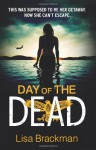 Day of the Dead - Lisa Brackmann