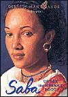 Saba: Under the Hyena's Foot (Girls of Many Lands) - Jane Kurtz, Jean-Paul Tibbles