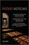 India's Muslims: An Omnibus Comprising - Mushirul Hasan, Barbara Daly Metcalf, Rafiuddin Ahmed