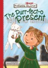 The Purr-fect-o Present - Lisa Mullarkey, Phyllis Harris