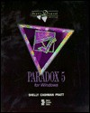 Paradox 5 for Windows - Gary B. Shelly
