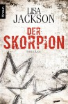 Der Skorpion: Thriller (German Edition) - Lisa Jackson, Elisabeth Hartmann