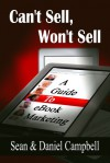 Can't Sell, Won't Sell - Daniel Campbell