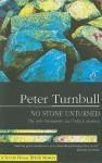 No Stone Unturned - Peter Turnbull