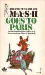 MASH Goes to Paris - Richard Hooker, William E. Butterworth III