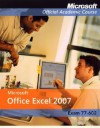 Microsoft Office Excel 2007, Exam 70-602 and Six-Month Office Trial - MOAC (Microsoft Official Academic Course