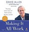 Making It All Work Unabridged Cds - David Allen