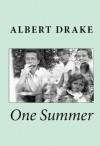 One Summer - Albert Drake