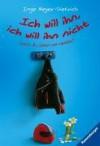 Ich will ihn, ich will ihn nicht - Inge Meyer-Dietrich