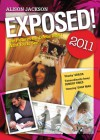 Exposed! 2011: The Pictures the Celebs Didn't Want You to See! - Alison Jackson