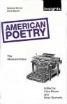 American Poetry: The Modernist Ideal - Clive Bloom