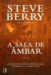 A Sala de Âmbar - Steve Berry, Alves Calado