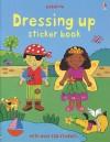 Sticker Bk-Dressing Up - Claire Ever, Felicity Brooks