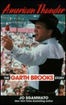 American Thunder: The Garth Brooks Story - Jo Sgammato