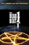 The Dead Beat, vol. 1 - Erica Lindquist, Aron Christensen