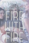 Fire with Fire - Jenny Han