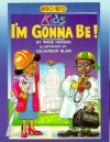I'm Gonna Be (Afro-Bets Kids Series) (Afro-Bets Kids Series) - Wade Hudson