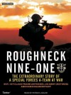 Roughneck Nine-One: The Extraordinary Story of a Special Forces A-Team at War - Frank Antenori, Patrick G. Lawlor, Hans Halberstadt, Patrick Lawlor