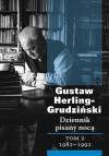 Dziennik pisany nocą. Tom 2: 1982-1992 - Gustaw Herling-Grudziński
