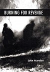 Burning For Revenge (The Tomorrow Series, Book 5) - John Marsden