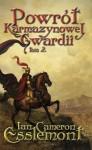 Powrót Karmazynowej Gwardii tom 2 - Ian Cameron Esslemont
