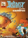 Asterix And The Cauldron - René Goscinny, Derek Hockridge, Albert Uderzo, Anthea Bell