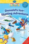 Donald's Ice Skating Adventure - Susan Ring