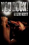 You Rock! - Drew Hunt